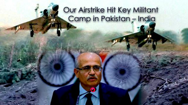 India claims their Airstrike Hit Key Militant Camp in Pakistan