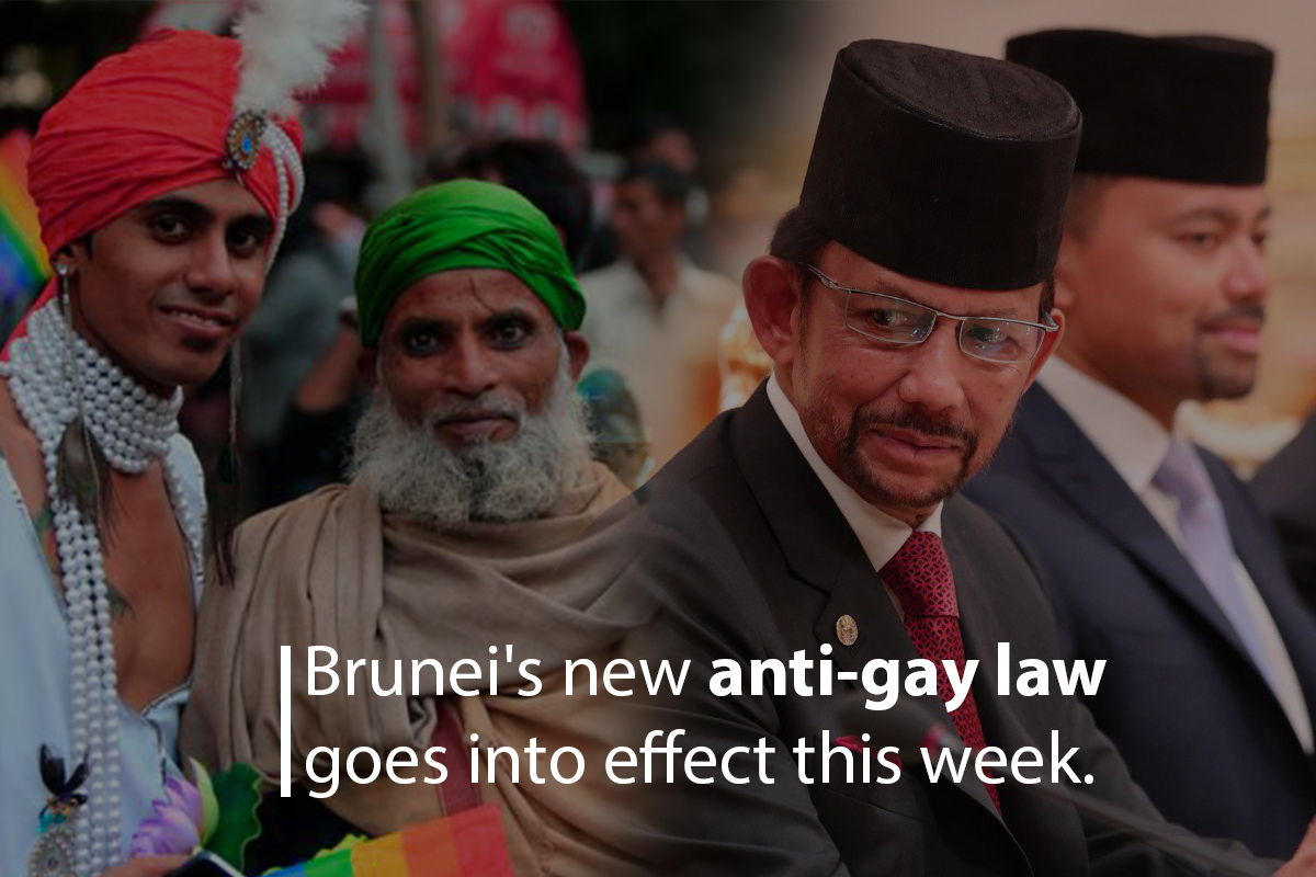 Anti-gay Law of Brunei will go into effect