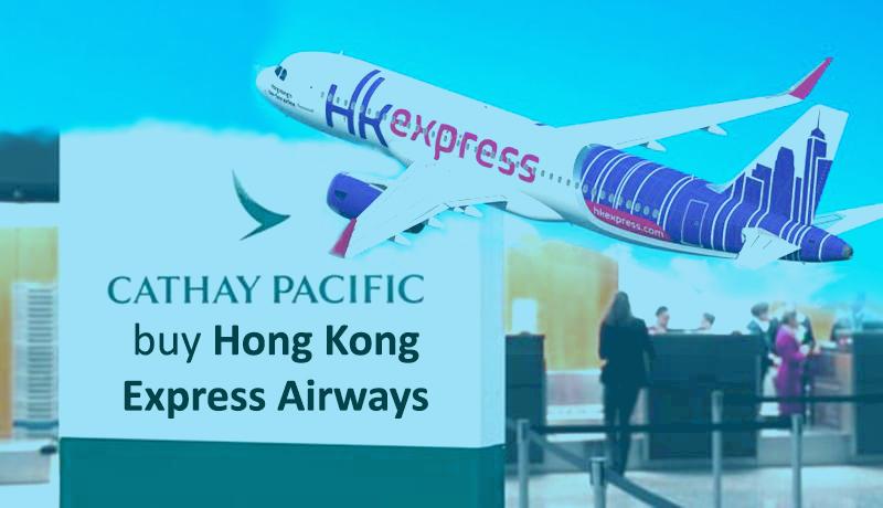 Cathay Pacific to buy Hong Kong Express Airways in 4.93 billion Hong Kong Dollars