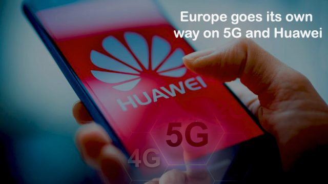 Europe Proceeding its way on Huawei and 5G Networks