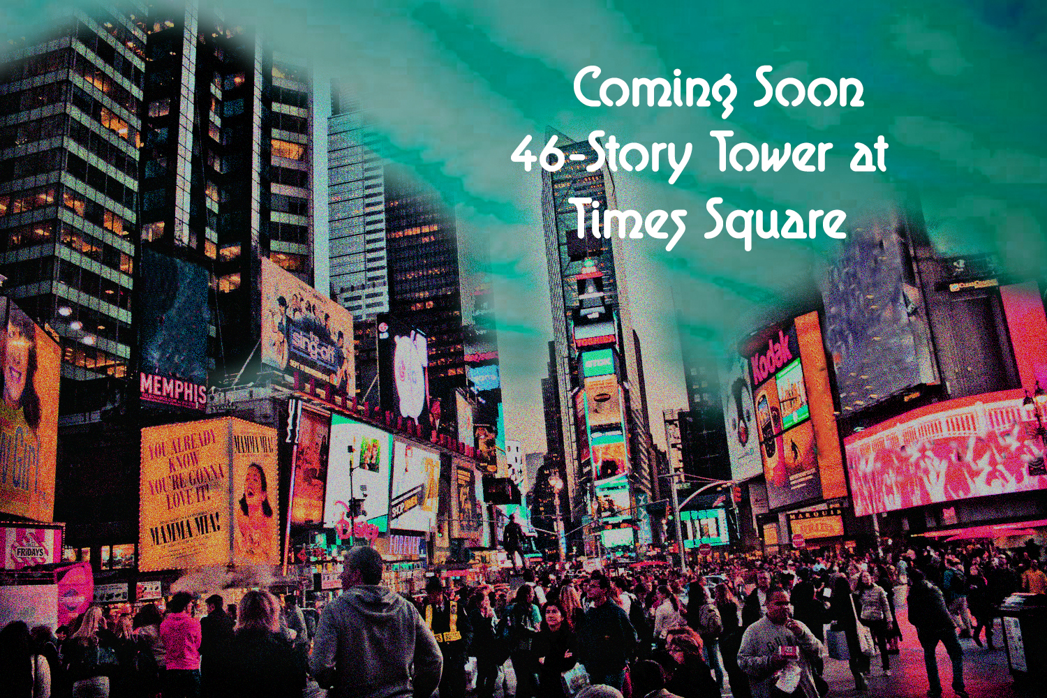 new 46-Story Tower at times square as giant LED billboard