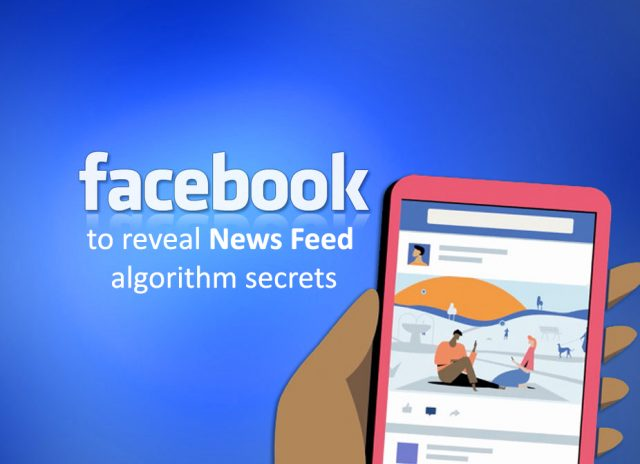 Facebook is going to Share Algorithm Secrets of News Feed