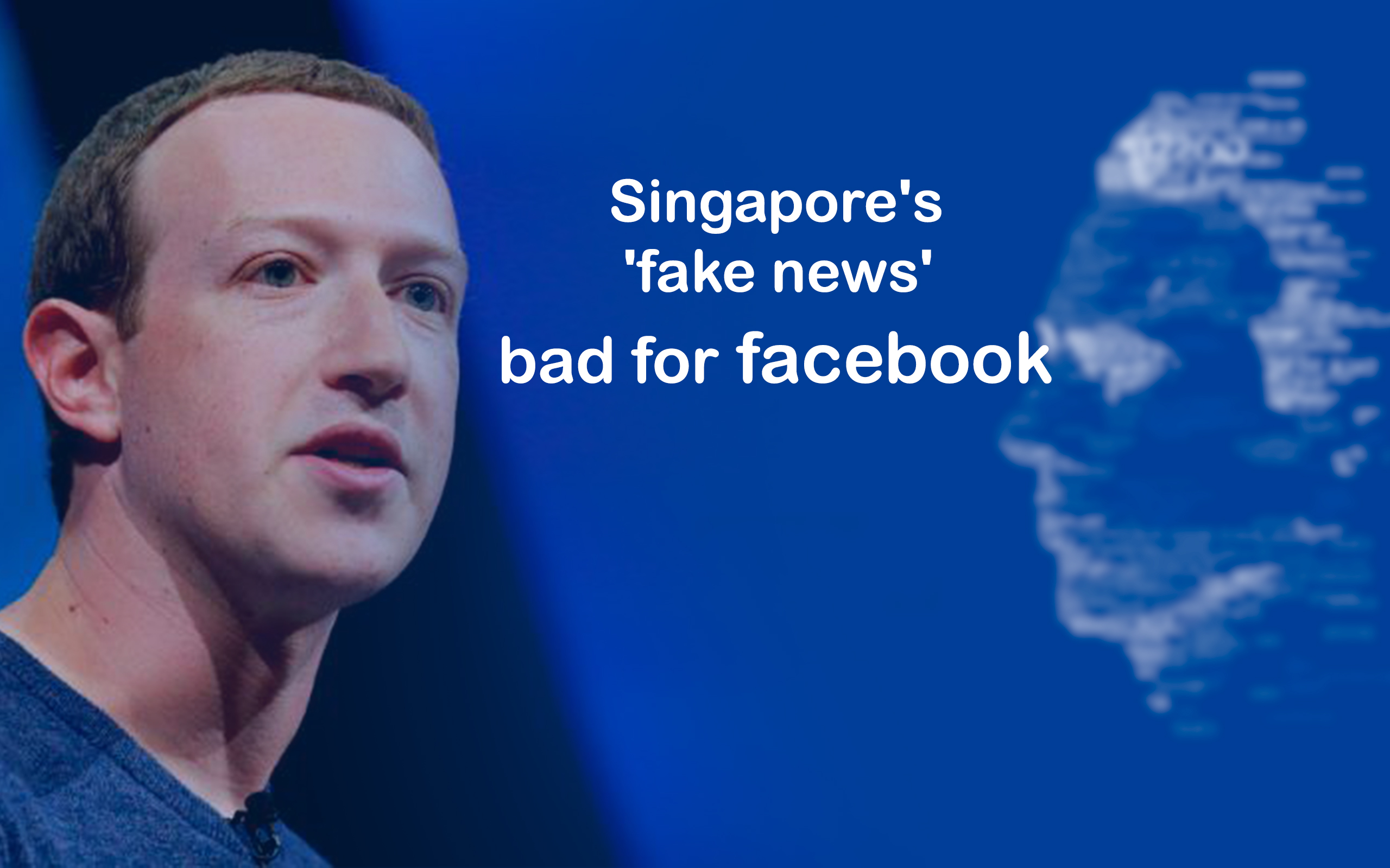 Mark Zuckerberg Disappointed with the 'Fake News' Singapore's Bill