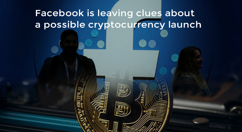 Facebook is working to Start its own Cryptocurrency
