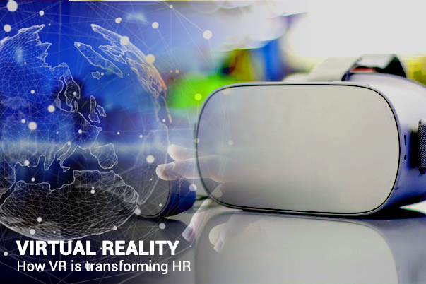 How Virtual Reality is Transforming HR for Various Purposes