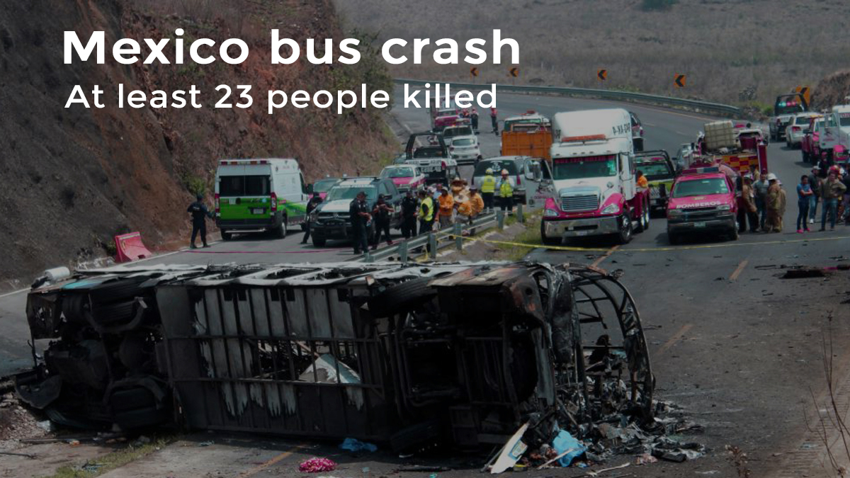 Bus hit Cargo truck killing twenty-three People in Mexico