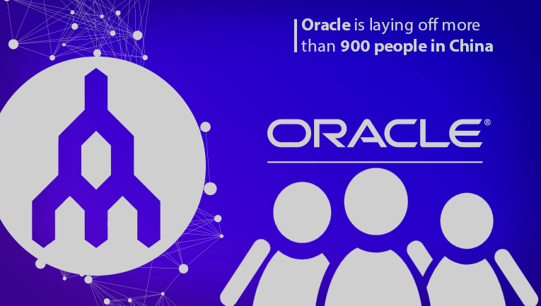 Oracle Plans to lay off over 900 Employees in China