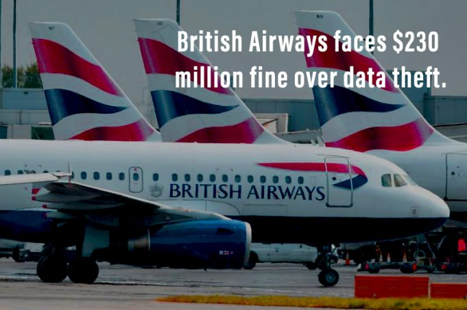 British Airways Faces Penalty of $230 million for Data Theft