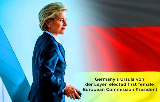von der Leyen Elected as first female President of European Commission