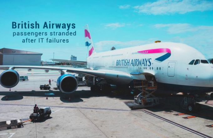 IT failures Make Difficult for British Airways to Follow Flight Schedules