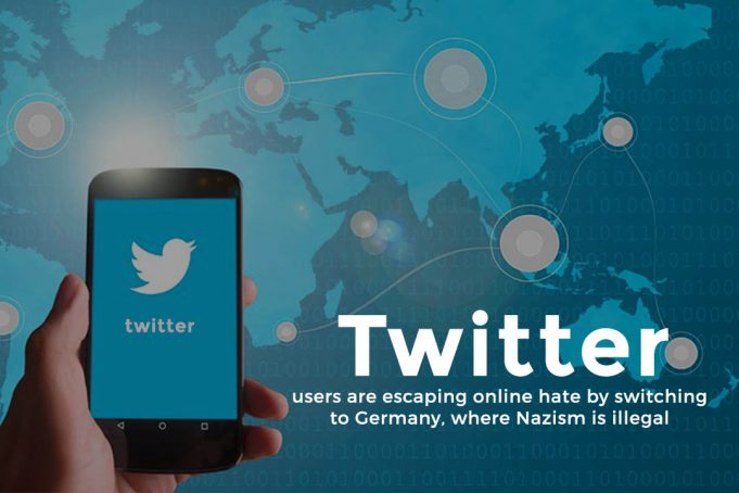Twitters users switching account locations to Germany to avoid hatred