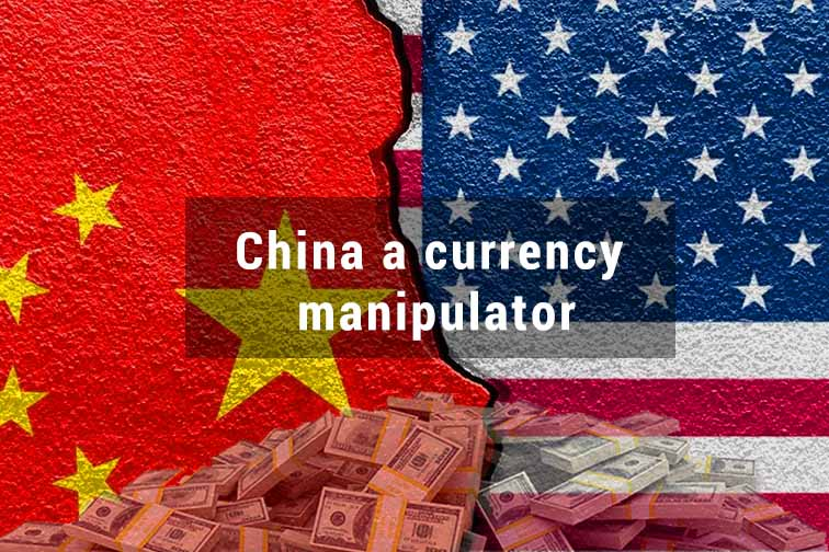 Treasury Department of US declared China as a Currency manipulator