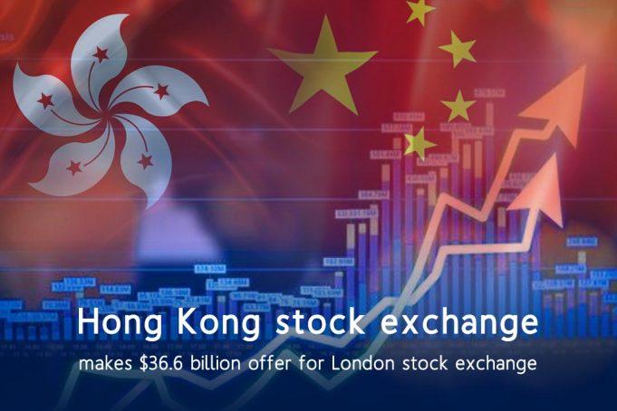 HK Stock Exchange gives £29.6 billion offer for London Stock Exchange