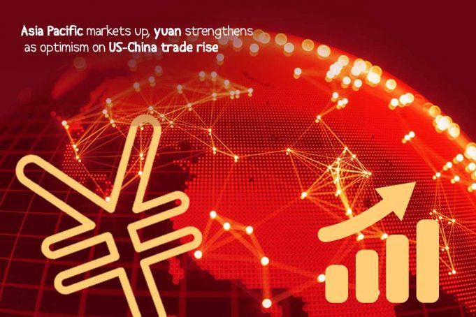 Asian Markets risen after yuan strengthens after US-China Deal optimism