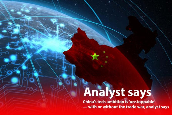 Tech ambition of China is persistent, with or without trade battle
