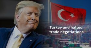 Trump Slaps Tariffs on Turkish Steel and halted trade negotiations