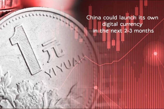 China is Could Launch its own Digital Currency in few months