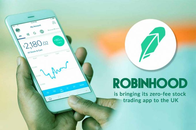 Robinhood is ready to launch fee-free stock trading app in the UK